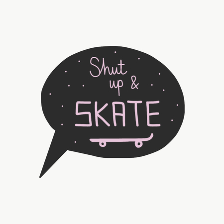 Shut up and skate poster