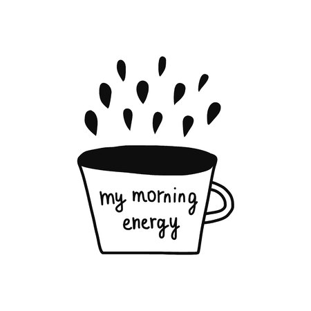 My morning energy lettering on cup of coffee