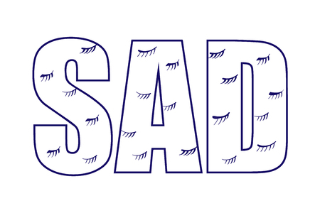 Sad crying closed eyes background hand drawn in minimalistic style lettering for prints posters banners presentation t shirts