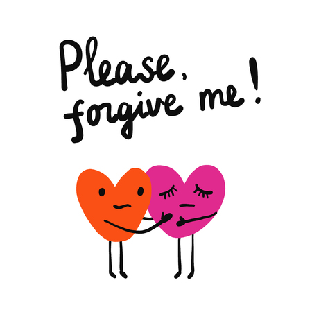 Please forgive me lettring illustration with two hearts holding each other for prints posters tshirts and banners background hand drawn