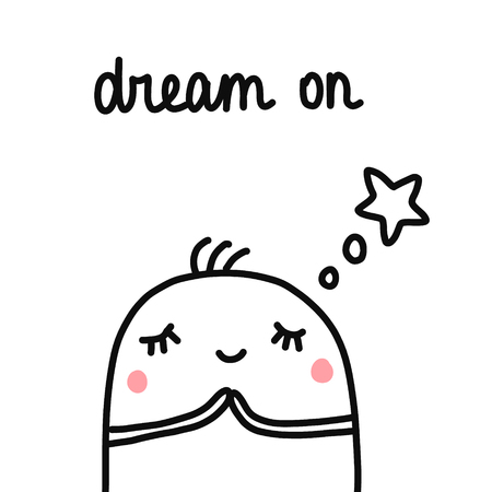 Dream on hand drawn illustration with dreaming marshmallow in thoughts forprints posters banners notebooks t shirts minimalism