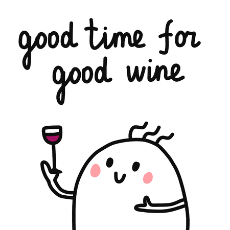 Good time for good wine hand drawn poster with cute marshmallow with wine and bottle for prints tshirts banners and cards minimalism