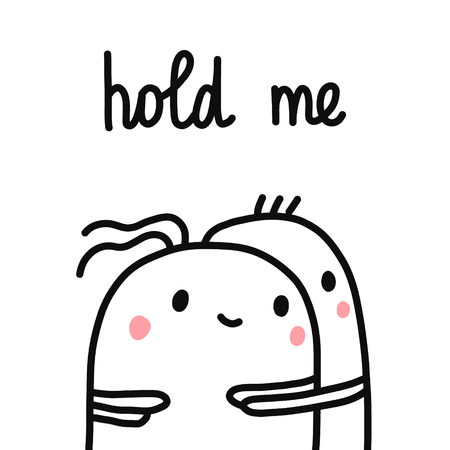 Hold me hand drawn illustration with cute marshmallows holding each other for prints posters psychology psychotherapy banners prints articles t shirt minimalism Illusztráció