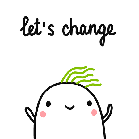Let's change hand drawn illustration with cute marshmallow for psychology psychotherapy help support session prints posters banners t shirts cards notebooks journals articles minimalism Фото со стока - 116798939