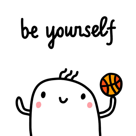 Be yourself hand drawn illustration with cute marshmallow for psychology psychotherapy help support session prints posters banners t shirts cards notebooks journals articles minimalism
