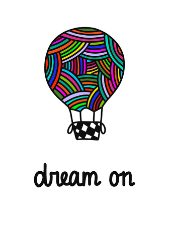 Dream on hand drawn illustration with lettering air balloon colored like yarn woolknitting for prints posters t shirt card postcard banner minimalism