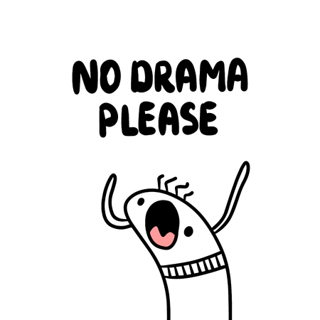 No drama please cute hand drawn creature illustration cartoon minimalism