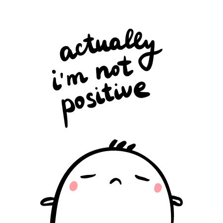 Actually im not positive hand drawn illustration with cute marshmallow cartoon minimalism