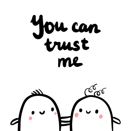 You can trust me hand drawn illustration with two marshmallows cartoon minimalism
