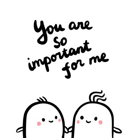 You are so important for me hand drawn illustration with couple of marshmallows cartoon minimalism