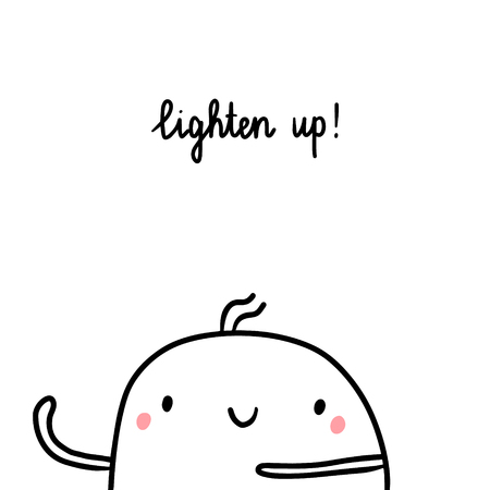 Lighten up hand drawn illustration with cute marshmallow cartoon minimalism