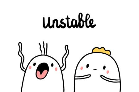 Unstable psychopathy hand drawn illustration with cute marshmallow cartoon minimalism Illustration