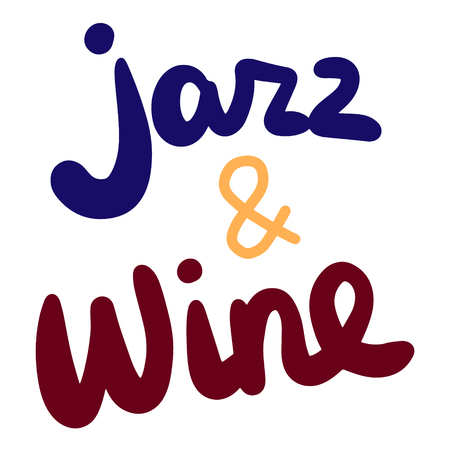 Jazz and wine hand drawn lettering in cartoon style minimalism Illusztráció