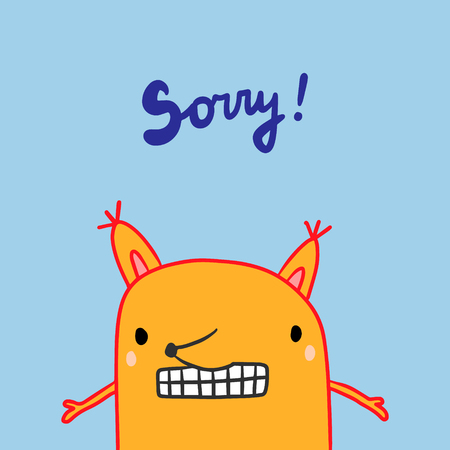 Sorry hand drawn illustration with red fox in blame. Lettering blue cartoon minimalism