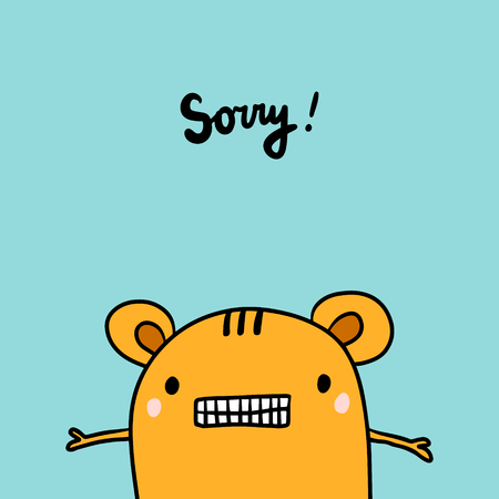 Sorry hand drawn illustration with orange tiger on blue font. Cartoon minimalism style black calligraphy Ilustração
