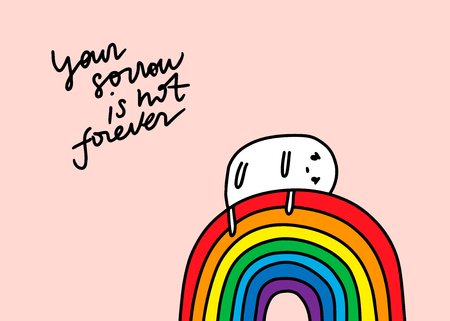 Your sorrow is not forever hand drawn illustration. Cute cartoon men laying on the rainbow. Vector minimalism style lettering