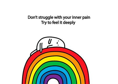 Do not struggle with your inner pain. Try to feel it deeply. Hand drawn vector illustration with text. Sad cartoon men laying on rainbow