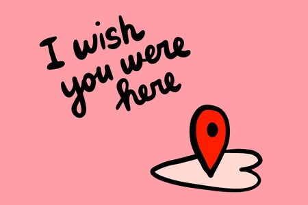 I wish you were here hand drawn vector illustration with cartoon heart and tag cursor position