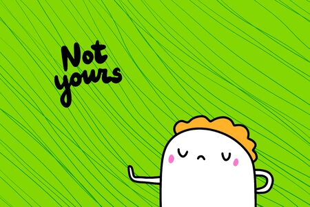 Not yours hand drawn vector illustration in cartoon style men showing gesture green textured background Ilustrace