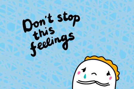 Dont stop this feelings hand drawn vector illustration in cartoon style sad men crying Ilustrace