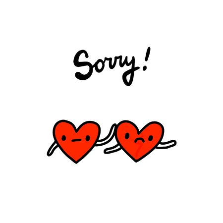 Sorry hand drawn vector illustration in cartoon style. Two hearts together mistake problem in relations card Иллюстрация