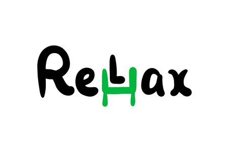 Relax hand drawn vector illustration with resting part word black green white Illustration