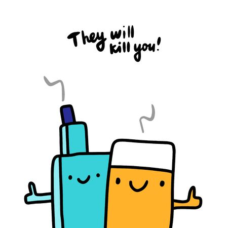 They will kill you hand drawn vector illustration in cartoon style vape cigarette together
