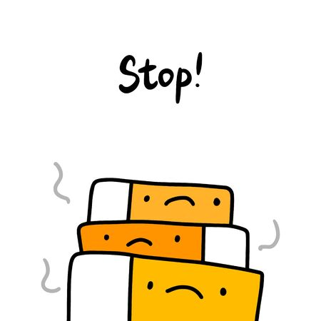 Stop hand drawn vector illustration with many cigarettes together smoking