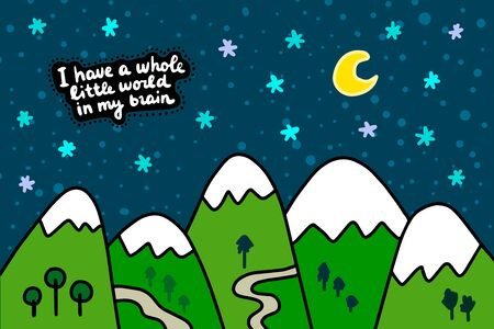 I have a whole little world in my brain hand drawn vector illustration in cartoon comic style mountains landscape night sky textured stars moon Illustration