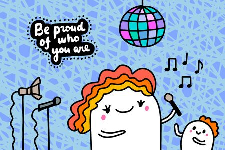 Be proud of who you are hand drawn vector illustration in cartoon comic style man singing lettering Foto de archivo - 134237963