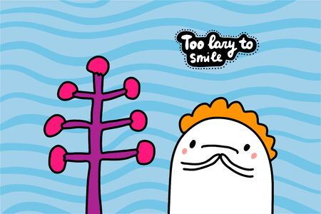 Too lazy to smile hand drawn vector illustration in cartoon comic style man sad lettering Foto de archivo - 134238005