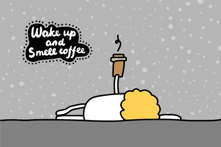Wake up and smell coffee hand drawn vector illustration in cartoon comic style man holding hot cup lettering Foto de archivo - 134238002