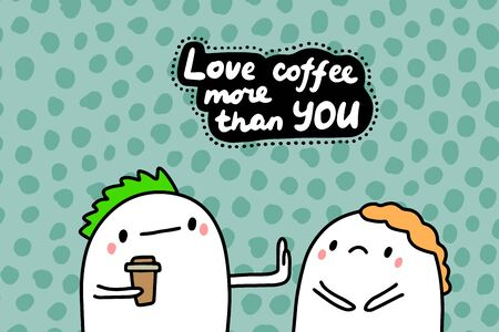 Love coffee more than you hand drawn vector illustration in cartoon comic style man showing borders lettering Foto de archivo - 134238069