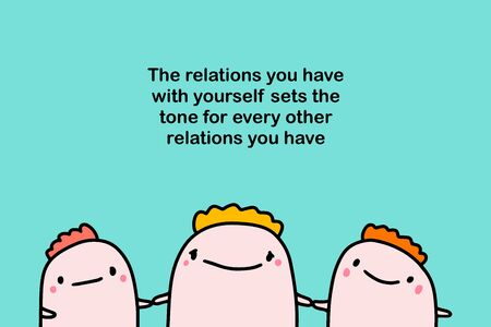 The relations you have with yourself sets the tone for every other friends together happy print poster psychotherapy motivation