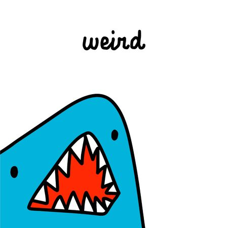 Weird hand drawn illustration in cartoon comic style shark opens mouth poster