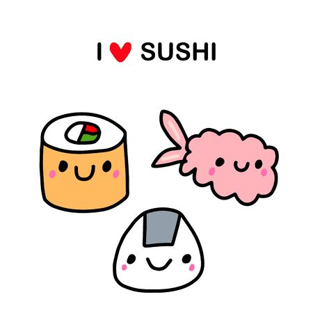 I love sushi hand drawn illustration in cartoon comic style Japanese traditional food fish kawaii faces
