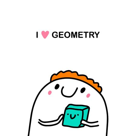 I love geometry hand drawn vector illustration in cartoon comic style man holding cube form