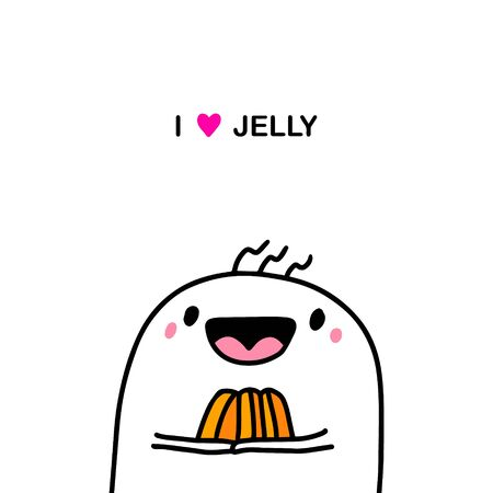 I love jelly hand drawn vector illustration in cartoon comic style man holding dessert sweet