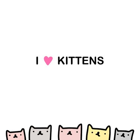 I love kittens hand drawn vector illustration in cartoon comic style group of cats together domestic animal