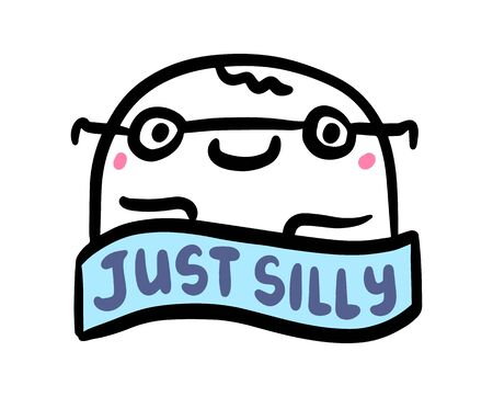 Just silly hand drawn vector illustration in cartoon comic style man nerd lettering label