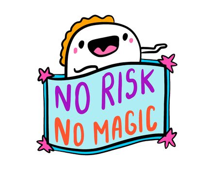 No risk magic hand drawn vector illustration in cartoon doodle style man expressive label lettering