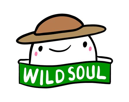 Wild soul hand drawn vector illustration in cartoon doodle style man expressive hat label lettering 일러스트