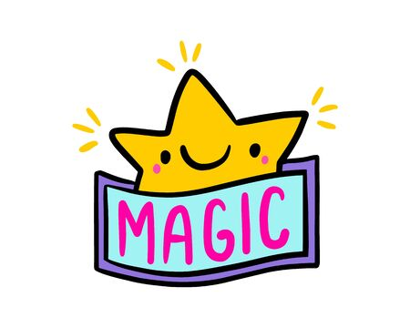 Magic hand drawn vector doodle illustration cheerful label star lettering