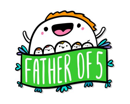 Father of five hand drawn vector illustration in doodle cartoon style man and his kids family relations label lettering vibrant
