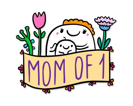 Mom of one hand drawn vector illustration in cartoon doodle style woman hugs kid expressive label lettering vibrant colors