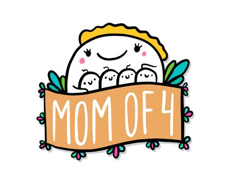 Mom of four hand drawn vector illustration in cartoon doodle style woman hugs kids expressive label lettering vibrant colors flowers bloom orange