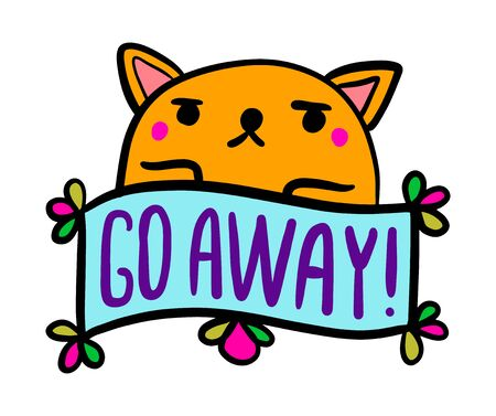 Go away hand drawn vector illustration in cartoon comic style cat angry label lettering vibrant colors
