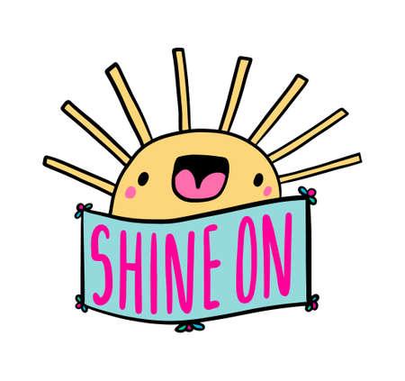 Shine on hand drawn vector illustration in cartoon comic style smiling sun symbol