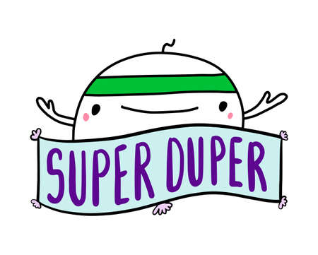 Super duper hand drawn vector illustration in cartoon comic style man active