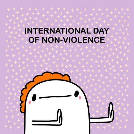 International day of non-violence hand drawn vector illustration in cartoon comic style man expressive phrase